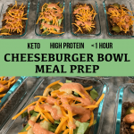 High protein low carb cheeseburger meal prep pinterest
