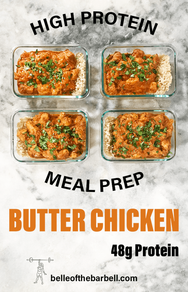 Each High Protein Butter Chicken Meal Prep has 48g of protein each at Belle of the Barbell