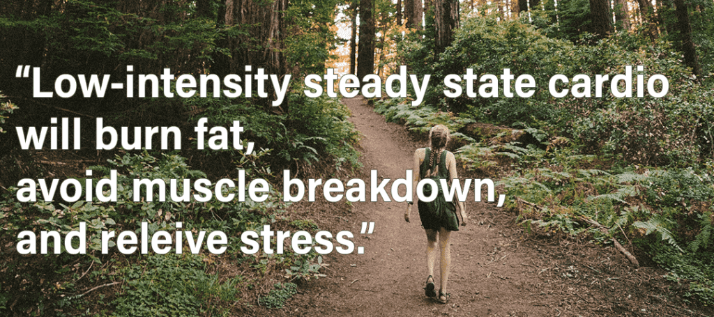 Use Your Period to Make You Stronger - Low-intensity steady state cardio will burn fat, avoid muscle breakdown, and relieve stress quote showing girl hiking outdoors