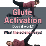 Does Glute Activation Work? What the Science Says at Belle of the Barbell Lady doing glute activation exercises