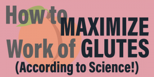 How to actually activate your glutes and maximize work of glutes while weight lifting - according to science - at Belle of the Barbell showing peach with title words