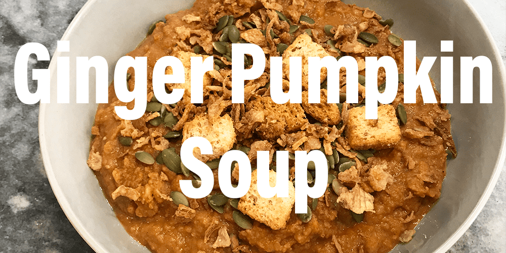 Ginger Pumpkin Soup High Protein Meal Prep Featured Image with Overlying Title Text