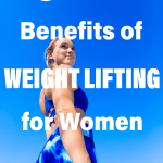 Attractive women with overlying text 9 Great Benefits of Weight Lifting for Women