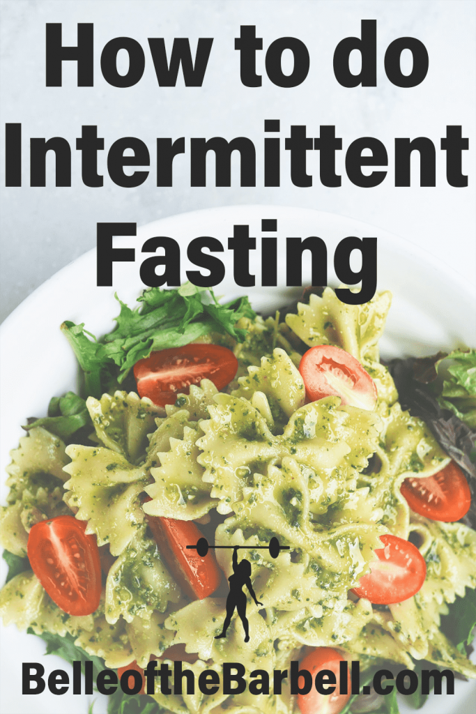 Bowl of bowtie pasta with text: How to Do Intermittent Fasting