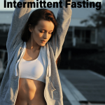 Thin woman at sunrise with overlying text Physician's Advice on How to Lose Fat by Intermittent Fasting By Dr. Elle, MD at BelleoftheBarbell.com